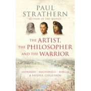 Artist, The Philosopher and The Warrior (Strathern Paul)(Paperback) (9781845951214)