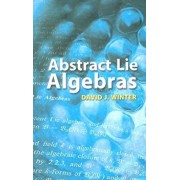 Abstract Lie Algebras/David J. Winter