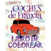 ✌ Coches de Francia ✎ Libro de Colorear Carros Colorear Ninos 9 Anos ✍ Libro de Colorear Para Ninos: ✌ Cars of France Coloring