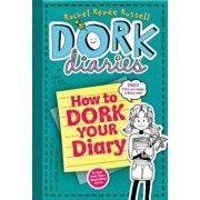 How to Dork Your Diary, Hardcover/Rachel Ren Russell