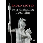 Editura Curtea Veche Un alt cânt al lui marte - paolo isotta