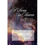 A Swan in Heaven: Conversations Between Two Worlds, Paperback/Terri Daniel
