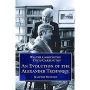 An Evolution of the Alexander Technique par Carrington & Walter