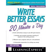 Write Better Essays in 20 Minutes a Day, Paperback/Learningexpress LLC