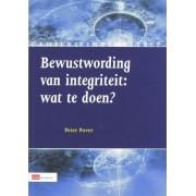 Bewustwording van Integriteit : wat te doen? - P. Pover (ISBN: 9789012122658)