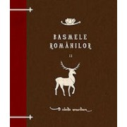 Basmele romanilor, volumul II