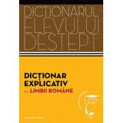 Dictionar explicativ al limbii romane. Dictionarul elevului destept/Elena Comsulea
