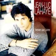 Jean-Luc Lahaye - Femme Que J'aime (0731455829723) (1 CD)