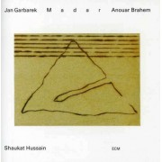 Jan Garbarek, Anousar Brahem, Shaukat Hussain - Madar (0731451907524) (1 CD)
