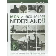 Mijn Nederland in woord en beeld 8 1900-1919. DOCUMENTARY, Paperback