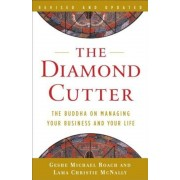 The Diamond Cutter: The Buddha on Managing Your Business and Your Life, Paperback