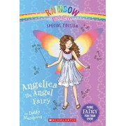 Angelica the Angel Fairy (Rainbow Magic: Special Edition), Paperback