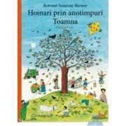 Hoinari prin anotimpuri Toamna - Rotraut Susanne Berner
