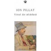 Vinul de-altadata - Ion Pillat
