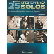 25 Great Jazz Piano Solos: Transcriptions Lessons BIOS Photos, Hardcover/Huw White