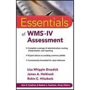 Essentials of WMSIV Assessment by Lisa W. Drozdick & James A. Holdn...