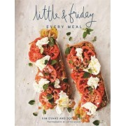 Little & Friday Every Meal by Kim Evans