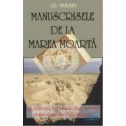Manuscrisele de la Marea Moarta - I. D. Amusin