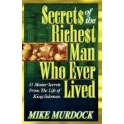 Secrets of the Richest Man Who Ever Lived, Paperback