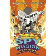 Create Your Own Spy Mission by Chris Judge