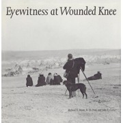 Eyewitness at Wounded Knee, Paperback/Richard E. Jensen
