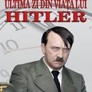 Ultima zi din viata lui Hitler/Jonathan Mayo, Emma Craigie