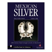 Mexican Silver - Modern Handwrought Jewelry and Metalwork (Morrill Penny C.)(Cartonat) (9780764326714)