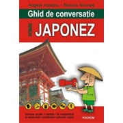 Ghid de conversatie roman-japonez (editia 2018)/Angela Hondru, Raluca Nicolae