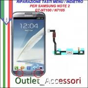 Riparazione per Samsung Galaxy Note 2 Tasti Menu Pulsanti Selezione flat N7100 N7105