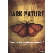 Dark Nature [DVD] [2009]