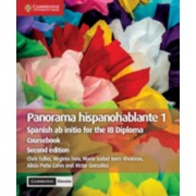 Panorama Hispanohablante 1 Coursebook with Cambridge Elevate Edition: Spanish AB Initio for the Ib Diploma, Paperback/Chris Fuller