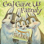 God Gave Us Family, Hardcover/Lisa Tawn Bergren