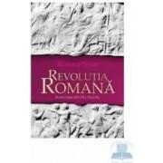 Revolutia romana. Roma intre 60 i.Hr.- 14 d.Hr. - Ronald Syme
