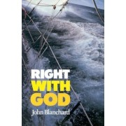 Right with God: A Straightforward Book to Help Those Searching for a Personal Faith in God, Paperback