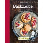 LandLiebe Backzauber - 80 süsse und salzige Verführungen