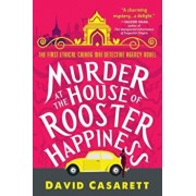 Murder at the House of Rooster Happiness, Paperback/David Casarett