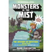 Monsters in the Mist: The Mystery of Entity303 Book Two: A Gameknight999 Adventure: An Unofficial Minecrafter's Adventure, Paperback