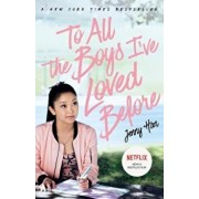 To All The Boys I've Loved Before: FILM TIE IN EDITION, Paperback/Jenny Han