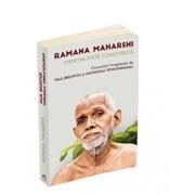 Ramana Maharshi - Imortalitate constienta - Convorbiri inregistrate/Ramana Maharshi