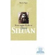 Sa ne rugam 15 zile cu Sfintul Siluan - Maxime Egger