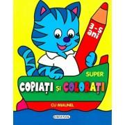 Super copiati si colorati cu Miaunel/***