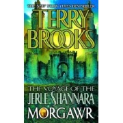 The Voyage of the Jerle Shannara: Morgawr, Paperback