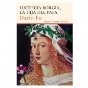 Lucrecía Borgía, La Hija Del Papa (nuevos Tiempos)