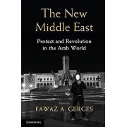 The New Middle East by Fawaz A. Gerges