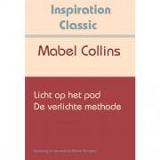 Inspiration Classic: Licht op het pad & De verlichte methode - Mabel Collins