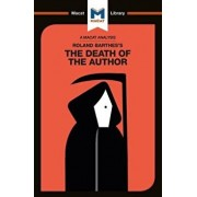 Roland Barthes's the Death of the Author, Paperback/Laura Seymour
