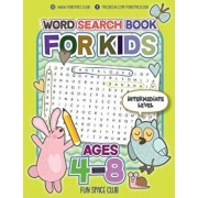 Word Search Books for Kids Ages 4-8: Circle a Word Puzzle Books Word Search for Kids Ages 4-8 Grade Level Preschool, Kindergarten - 3, Paperback/Nancy Dyer
