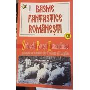 Basme fantastice romanesti. Volumul XII/I.Oprisan
