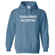 """""""Hoodie - Challenge Accepted"""""""