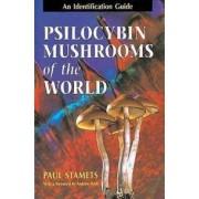 TEN SPEED PRESS Psilocybin Mushrooms of the World: An Identification Guide